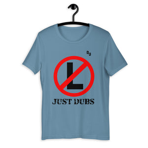 No Ls Just Dubs Unisex Tee (BF)