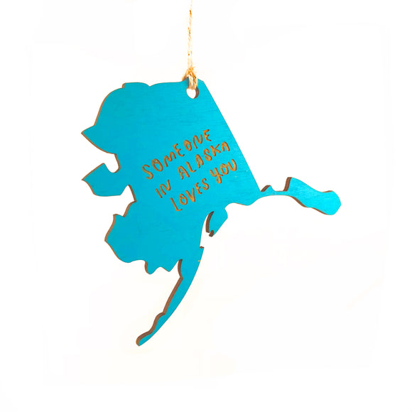 Photograph of Laser-engraved 'Someone in Alaska Loves You' Ornament - Small