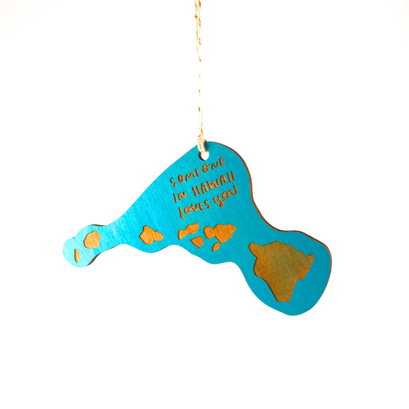Photograph of Laser-engraved 'Someone in Hawaii Loves You' Ornament - Large