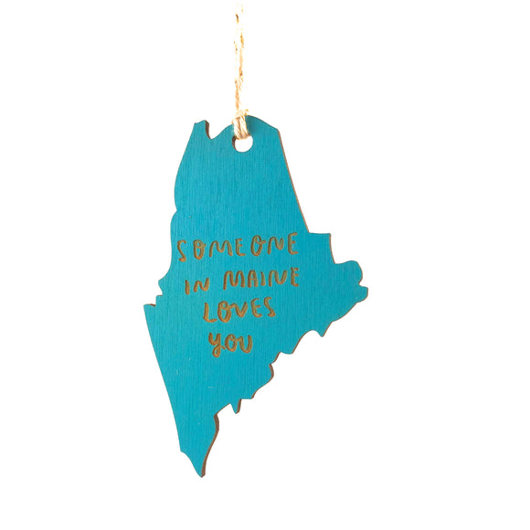 Photograph of Laser-engraved 'Someone in Maine Loves You' Ornament - Large