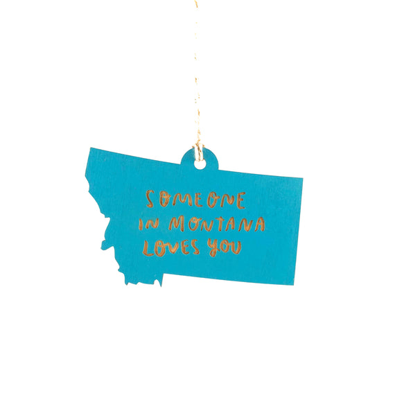Photograph of Laser-engraved Someone in Montana Loves You Ornament - Small