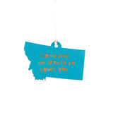 Photograph of Laser-engraved 'Someone in Montana Loves You' Ornament - Large
