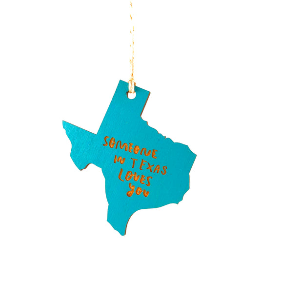 Photograph of Laser-engraved 'Someone in Texas Loves You' Ornament - Large