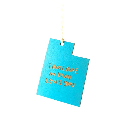 Photograph of Laser-engraved 'Someone in Utah Loves You' Ornament - Large