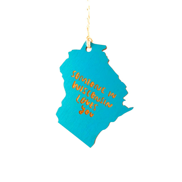 Photograph of Laser-engraved Someone in Wisconsin Loves You Ornament - Large
