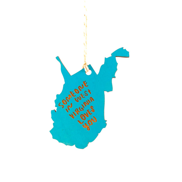 Photograph of Laser-engraved 'Someone in West Virginia Loves You' Ornament - Large
