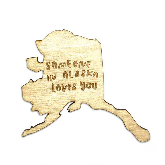 Photograph of Laser-engraved 'Someone in Alaska Loves You' Magnet