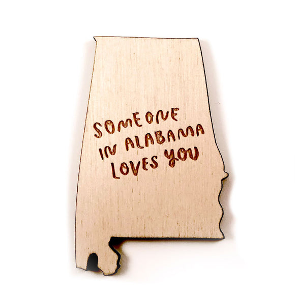 Photograph of Laser-engraved 'Someone in Alabama Loves You' Magnet