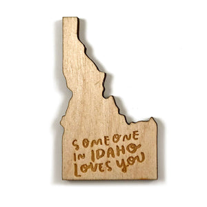 Photograph of Laser-engraved 'Someone in Idaho Loves You' Magnet