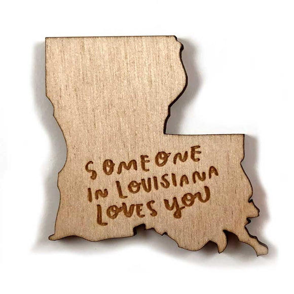 Photograph of Laser-engraved 'Someone in Louisiana Loves You' Magnet