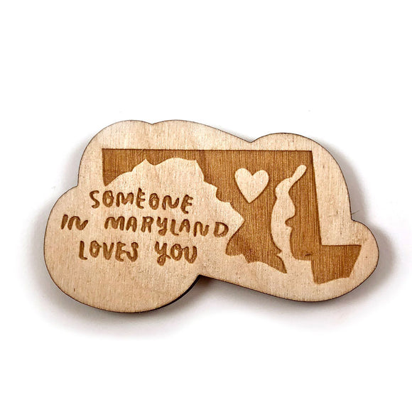 Photograph of Laser-engraved 'Someone in Maryland Loves You' Magnet