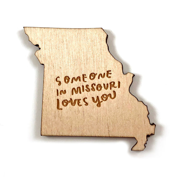 Photograph of Laser-engraved 'Someone in Missouri Loves You' Magnet