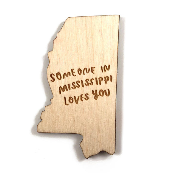 Photograph of Laser-engraved 'Someone in Mississippi Loves You' Magnet