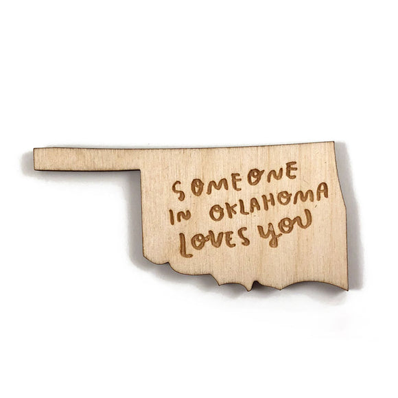 Photograph of Laser-engraved 'Someone in Oklahoma Loves You' Magnet