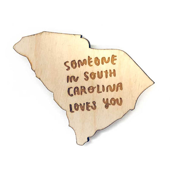 Photograph of Laser-engraved 'Someone in South Carolina Loves You' Magnet