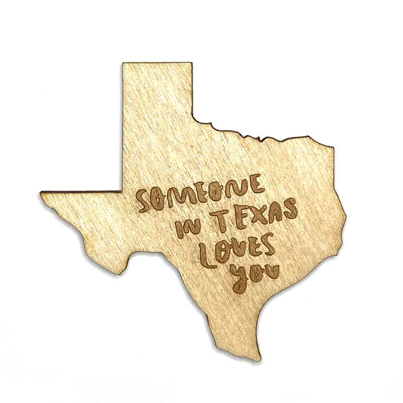 Photograph of Laser-engraved 'Someone in Texas Loves You' Magnet