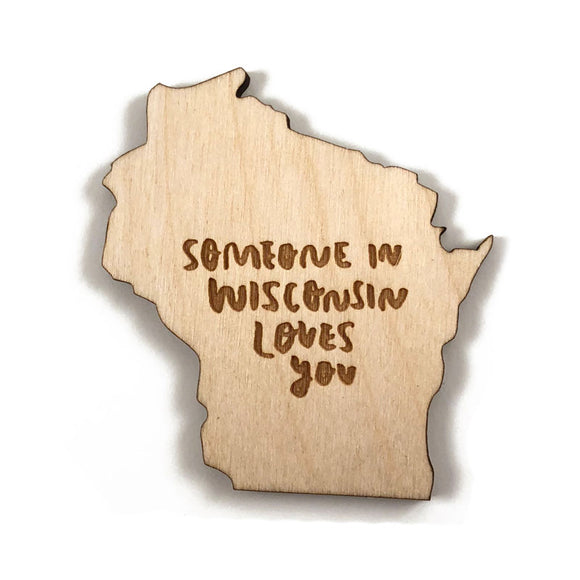 Photograph of Laser-engraved Someone in Wisconsin Loves You Magnet
