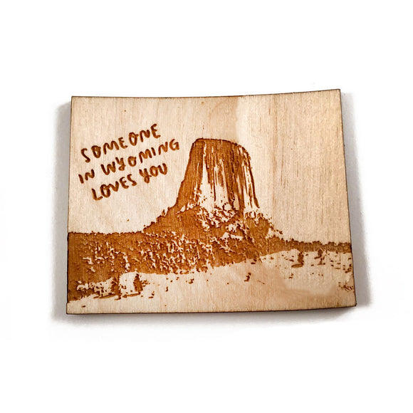 Photograph of Laser-engraved 'Someone in Wyoming Loves You' Magnet