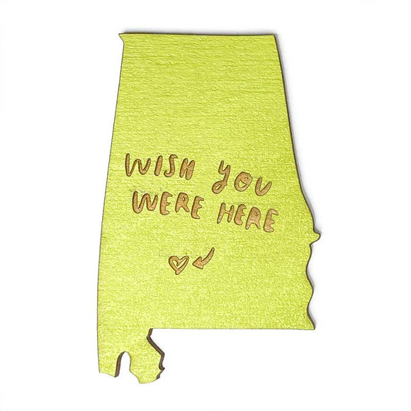 Photograph of Laser-engraved 'Wish You Were Here' Alabama Magnet