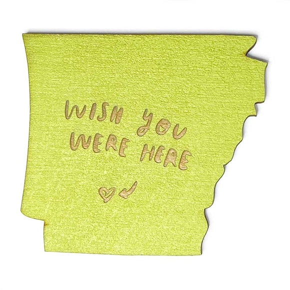 Photograph of Laser-engraved 'Wish You Were Here' Arkansas Magnet