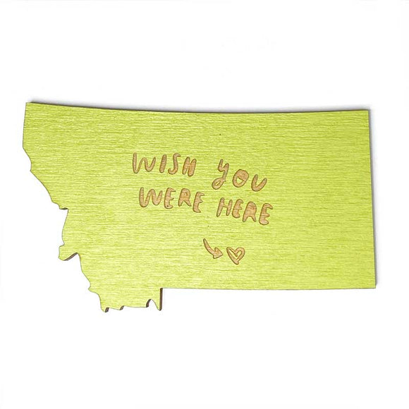 Photograph of Laser-engraved 'Wish You Were Here' Montana Magnet