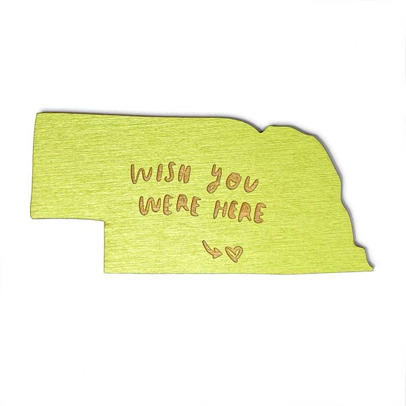 Photograph of Laser-engraved 'Wish You Were Here' Nebraska Magnet