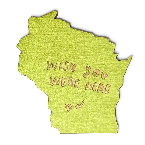Photograph of Laser-engraved 'Wish You Were Here' Wisconsin Magnet