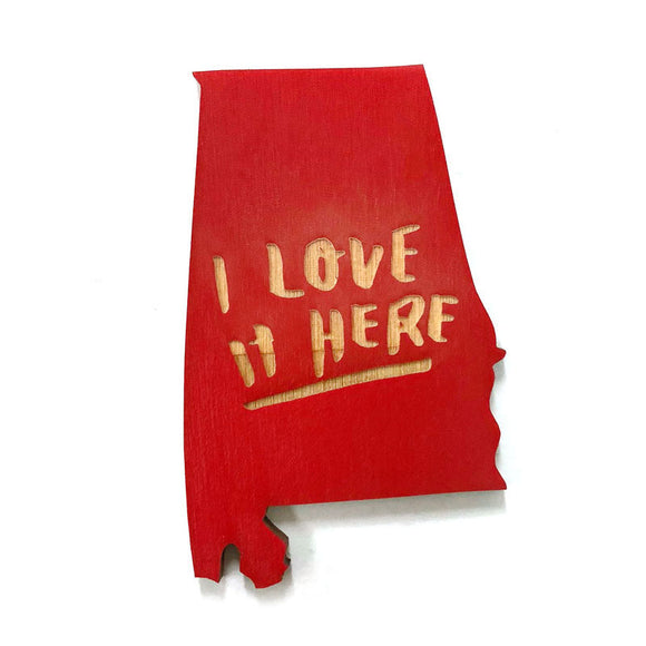 Photograph of Laser-engraved 'I Love It Here' Alabama Magnet