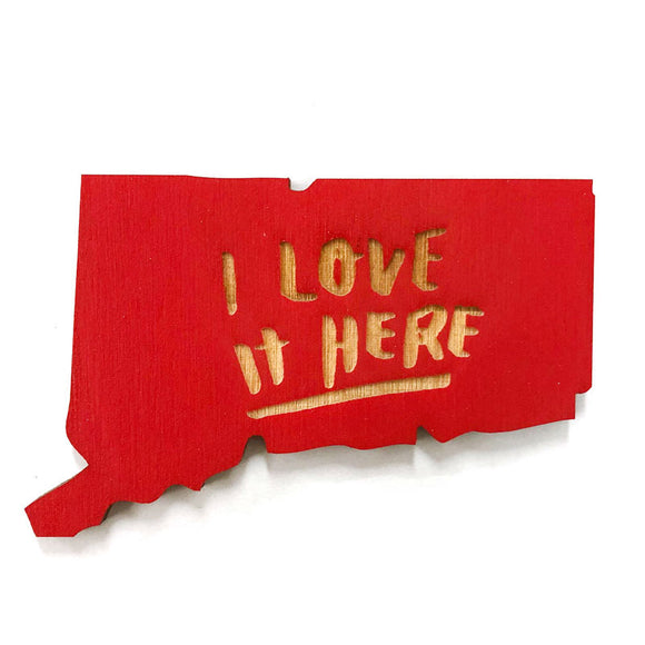 Photograph of Laser-engraved 'I Love It Here' Connecticut Magnet