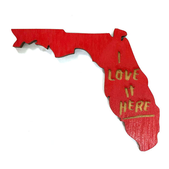 Photograph of Laser-engraved 'I Love It Here' Florida Magnet
