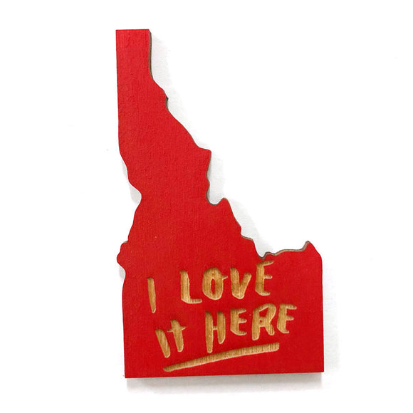 Photograph of Laser-engraved I Love It Here Idaho Magnet