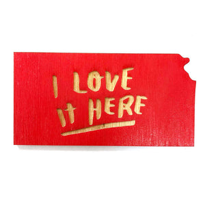 Photograph of Laser-engraved 'I Love It Here' Kansas Magnet