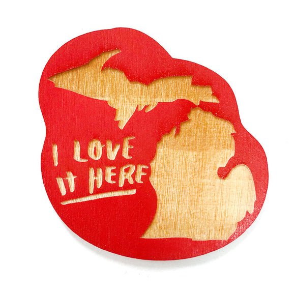Photograph of Laser-engraved 'I Love It Here' Michigan Magnet