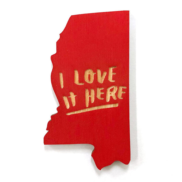 Photograph of Laser-engraved 'I Love It Here' Mississippi Magnet