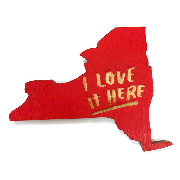 Photograph of Laser-engraved 'I Love It Here' New York Magnet