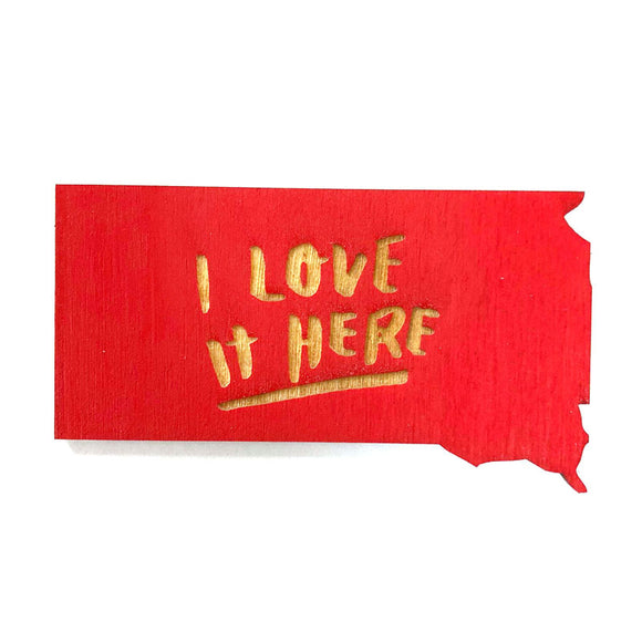 Photograph of Laser-engraved 'I Love It Here' South Dakota Magnet