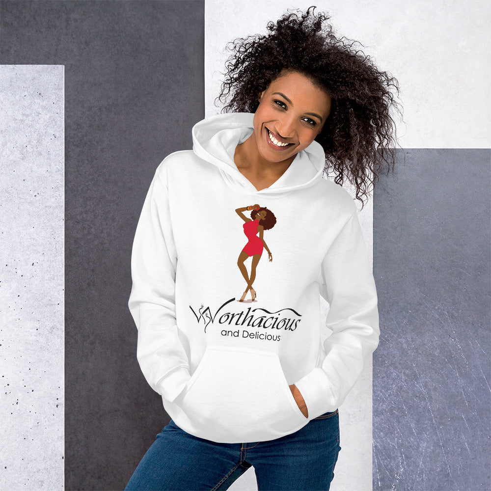 Worthacious and Delicious Hoodie