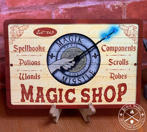 """Magik Missile"" Magic Shop metal sign"
