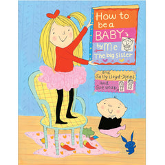 - How to be a Baby by Me the Big Sister