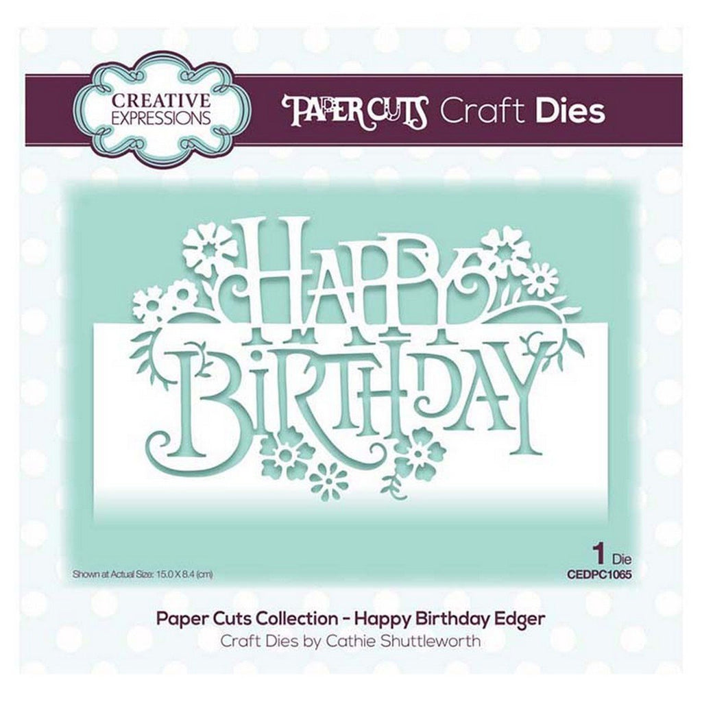 Creative Expressions - Paper Cuts Collection - Happy Birthday Edger