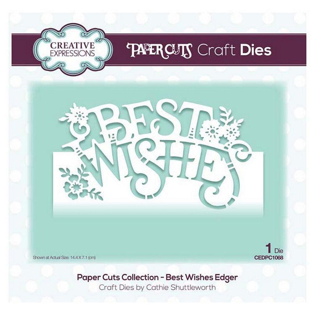 Creative Expressions - Paper Cuts Collection - Best Wishes Edger