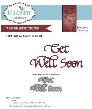 Elizabeth Craft Designs - Get Well Soon