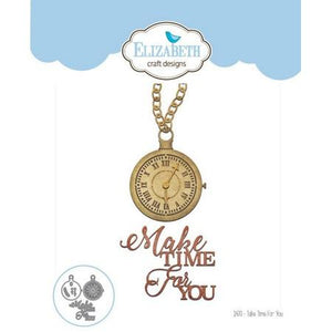 Elizabeth Craft Designs - Dies - Take Time For You