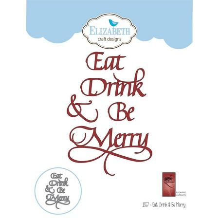 Elizabeth Craft Designs - Dies - Drink & Be Merry