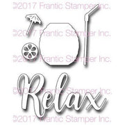 Frantic Stamper Precision Die - Relax With A Drink
