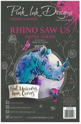 Pink Ink Designs - Stamps - Rhino Saw Us