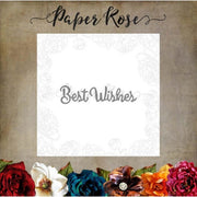 Paper Rose - Dies - Best Wishes