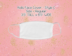 Mask Style C (KIDS) - Custom Listing