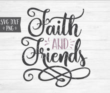 Load image into Gallery viewer, FAITH AND FRIENDS