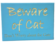 All Seasons Beware of Cat Sign